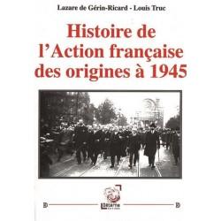 Histoire de l'Action française - Lazare de Gérin-Ricard - Louis Truc