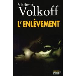 L'enlèvement - Vladimir Volkoff