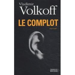 Le complot - Vladimir Volkoff