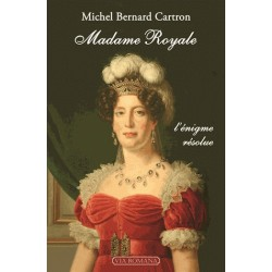 Madame Royale - Michel Bernard Cartron