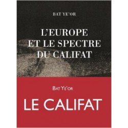 L'europe et le spectre du califat - Bat Ye'Or