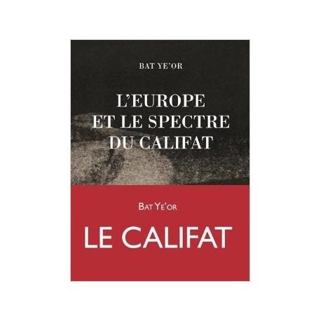 L'europe et le spectre du califat - Bat Ye'Or