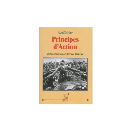 Principes d'Action - Adolf Hitler