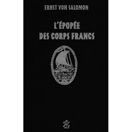 L'épopée des corps francs - Ernst von salomon