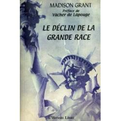 Le déclin de la grande race - Madison Grant