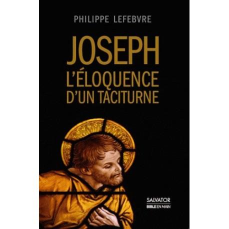 Joseph, l'éloquence d'un taciturne - Philippe Lefebvre