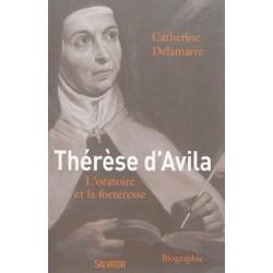 Thérèse d'Avila - Catherine Delamarre