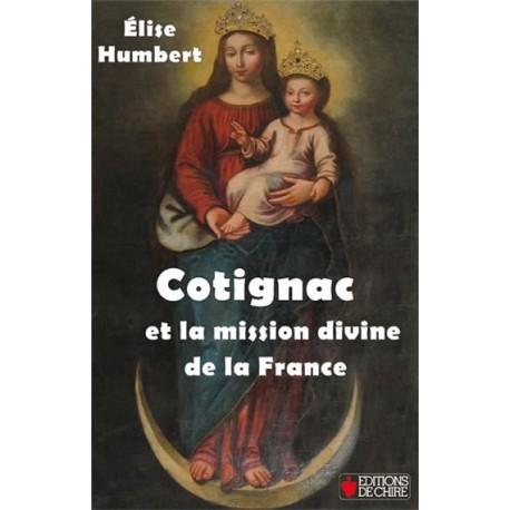 Cotignac et la mission divine de la France - Elise humbert