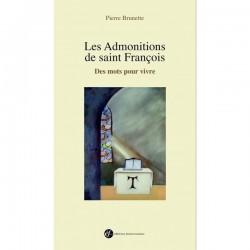 Les admonitions de saint François - Pierre Brunette