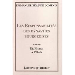 Les Responsabilités des dynasties bourgeoises - Emmanue Beau de Loménie