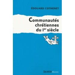 Communautés chrétiennes du Ier siècle - Edouard Cothenet