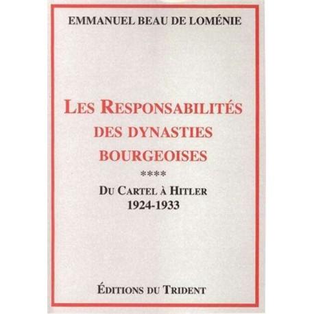 Les responsabilités des dynasties bourgeoises - Emmanuel Beau de Loménie