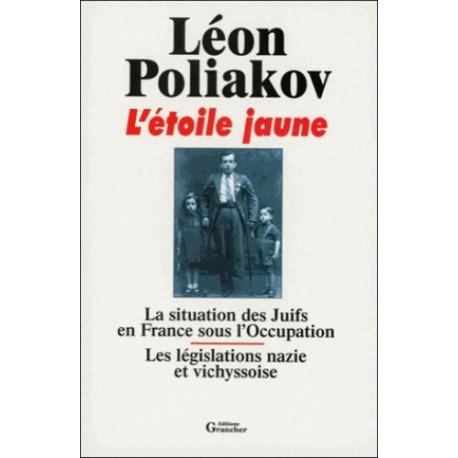 L'étoile jaune - Léon Poliakov