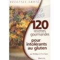 120 recettes gourmandes pour intolérants au gluten - Pénélope Le Fers-Dupac