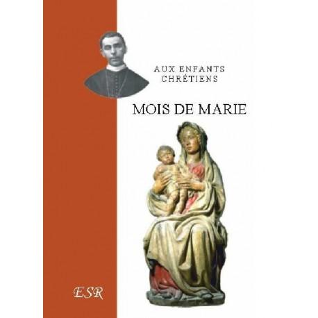 Mois de Marie -Mgr de Ségur