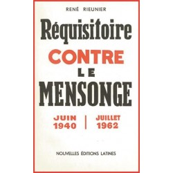 Réquisitoire contre le mensonge - René Rieunier