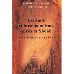 Les Juifs et le communisme après la Shoah - Gabriele Eschenazi - Gabriele Nissim