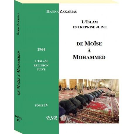 De moïse à Mohammed - T 4 - Hanna Zakarias