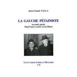 La gauche pétainiste - Jean-Clade Valla