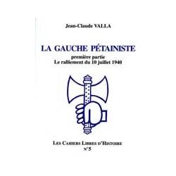 La gauche pétainiste - Jean-Claude Valla