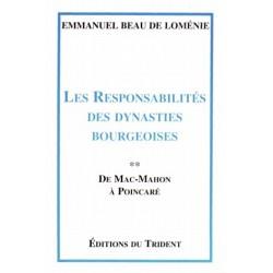 Les responsabilités des dynasties bourgeoises - T 2 - Emmanuel Beau de Loménie