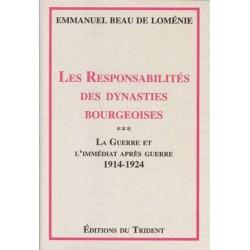 Les Responsabilités des dynasties bourgeoises - T3 - Emmanuel Beau de Loménie