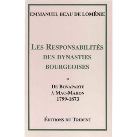 Les responsabilités des dynasties bourgeoises - T1 - Emmanuel Beau de Loménie