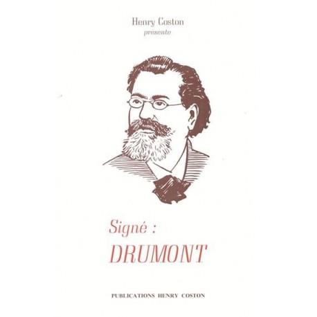 Signé : Drumont - Henry Coston
