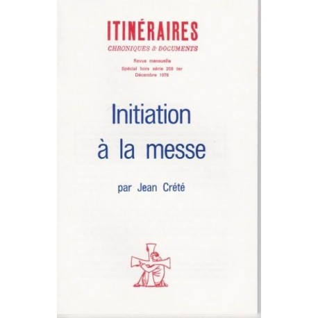Initiation à la messe - Jean Crété
