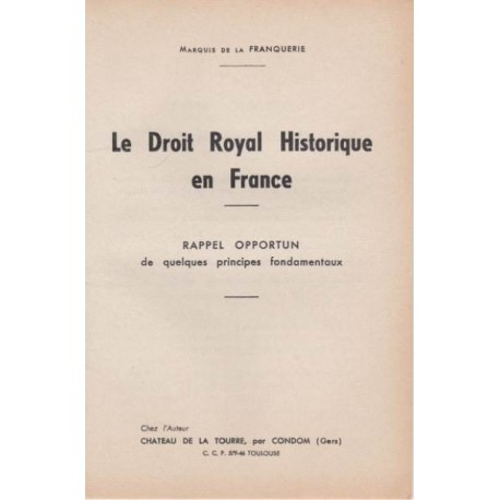 Le Droit Royal Historique en France - Marquis de la Franquerie