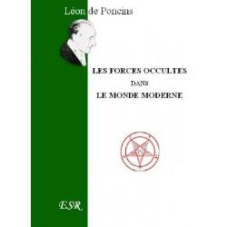 Les forces occultes dans le monde moderne - Léon de Poncins