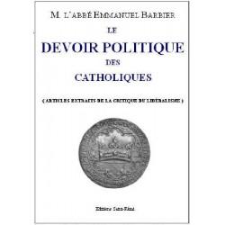 Le devoir politique des catholiques - Abbé Emmanuel Barbier