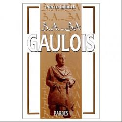 B.A.-B.A. Gaulois - Pierre Gillieth