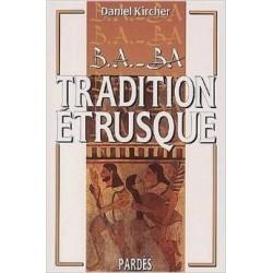 B.A.-B.A. Tradition étrusque - Daniel Kircher