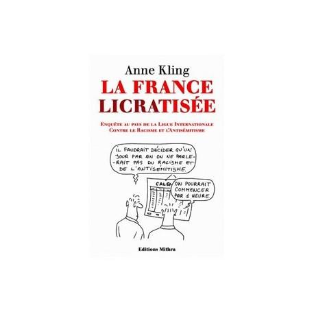 La France licratisée - Anne Kling