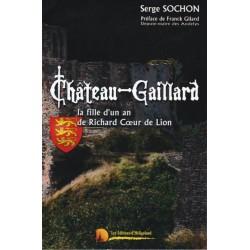 Château-Gaillard - Serge Sochon