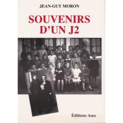 Souvenirs d'un J2 - Jean-Guy Moron