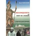 Reconquista ou mort de l'Europe - René Marchand