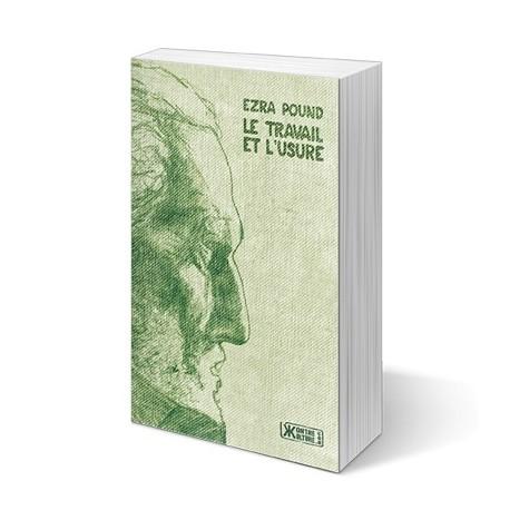 Le travail et l'usure - Ezra Pound
