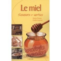 Le Miel - Karine Elsener / Estelle Guerven