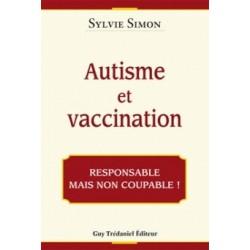 Autisme et vaccination - Sylvie Simon