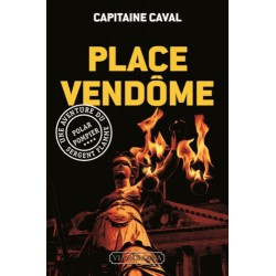 Place Vendôme - Capitaine Caval