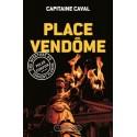 Place Vendôme - Capitaine Caval