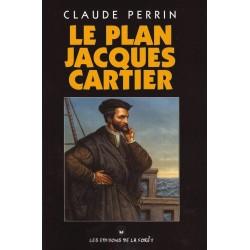 Le plan Jacques Cartier - Claude Perrin