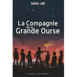 La compagnie de la grande ourse - Saint-Jall