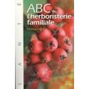 ABC de l'herboristerie familiale - Thierry Folliard