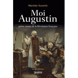 Moi Augustin - Marieke Aucante