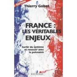 France : les véritables enjeux - Thierry Gobet