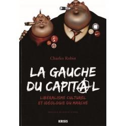 La gauche du capital - Charles Robin