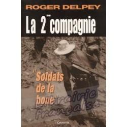 La 2ème compagnie - Roger Delpey